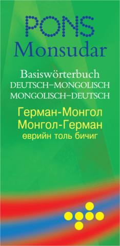 Basiswörterbuch Deutsch-Mongolisch & Mongolisch-Deutsch